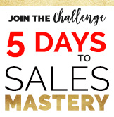 Sign up for 5 day sales mastery challenge training